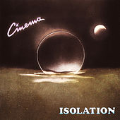 Isolation von Cinema
