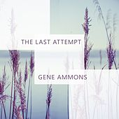 The Last Attempt de Gene Ammons