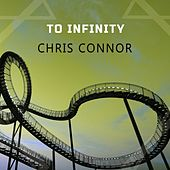 To Infinity by Chris Connor