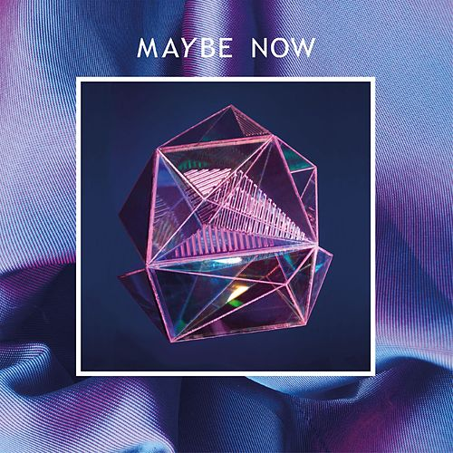 Maybe Now by Blyne