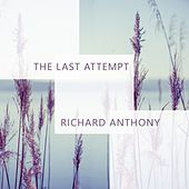 The Last Attempt by Richard Anthony