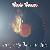 Play My Favorite Hits by Chris Connor