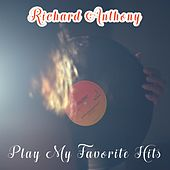 Play My Favorite Hits by Richard Anthony