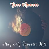Play My Favorite Hits de Gene Ammons