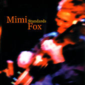 Standards by Mimi Fox