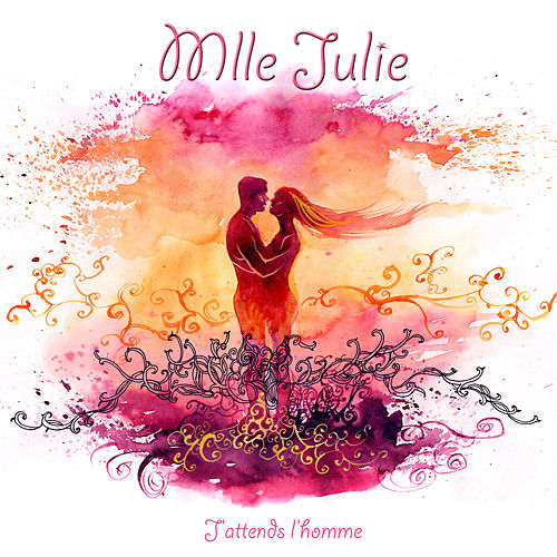 J'attends l'homme by Mlle Julie