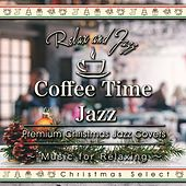 Coffee Time Jazz for Relaxing - Premium Jazz Christmas Songs (Instrumental) by Tokyo Jazz Lounge