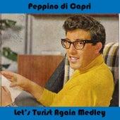 Alta pressione medley: let's twist again / Torna piccina / Saint tropez twist / Don't play that song / Nessuno al mondo / Speedy gonzales (Da