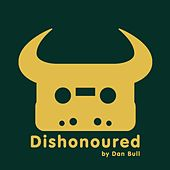 Dishonoured (Dishonored 2 Rap) by Dan Bull