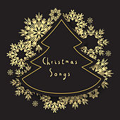 Christmas Songs by Various Artists