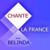 Chante La France van Belinda