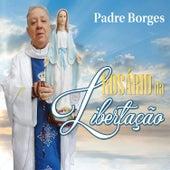 Rosário da Libertação - EP de Padre Borges