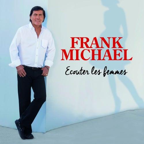 Ecouter les femmes de Frank Michael