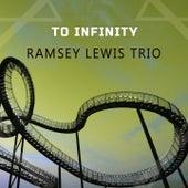 To Infinity von Ramsey Lewis