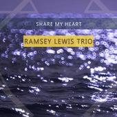 Share My Heart von Ramsey Lewis