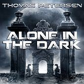 Alone in the Dark de Thomas Petersen