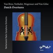 Dutch Overtures by Netherlands Radio Symphony Orchestra