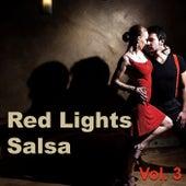 Red Lights Salsa, Vol. 3 de Various Artists