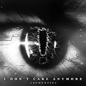 I Don't Care Anymore (Acoustic) de Hellyeah