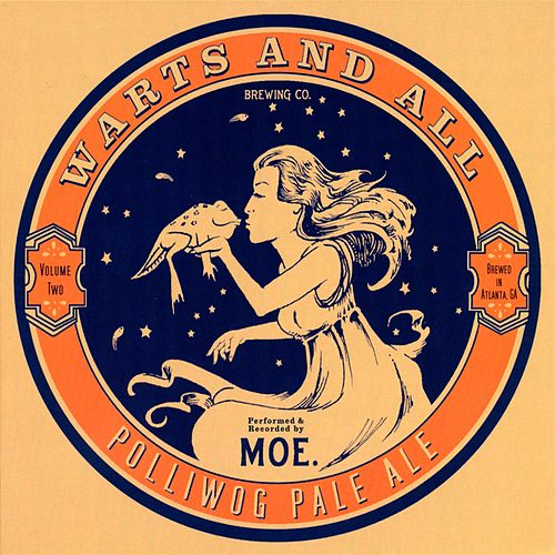 Warts And All Vol. 2 by moe.