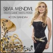 Tanto Gane Tanto Perdi de Silvia Mendivil
