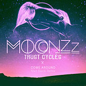 Come Around (Niko? Blank Remix) by MOONZz