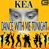 Dance with Me Tonight de Kea