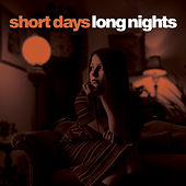 Short Days, Long Nights de Various Artists