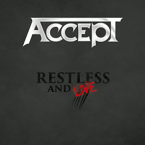 Restless and Wild (Live) by Accept