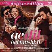 Ae Dil Hai Mushkil (Original Motion Picture Soundtrack) [Deluxe Edition] von Pritam