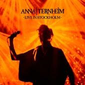 Live In Stockholm von Anna Ternheim