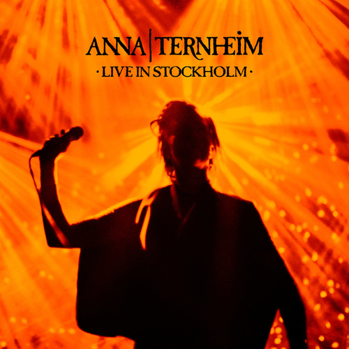 Live In Stockholm by Anna Ternheim