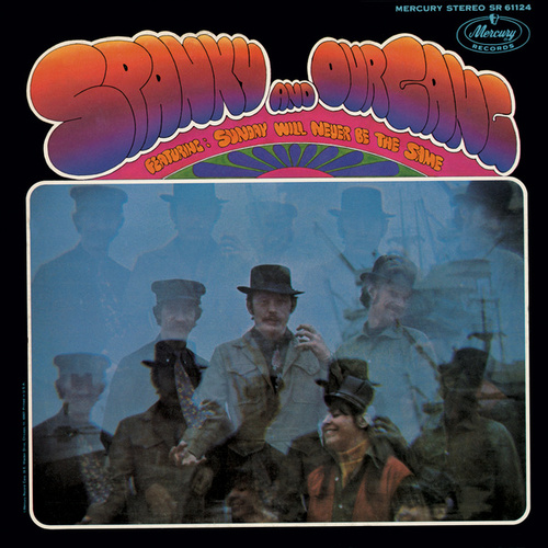 Spanky & Our Gang by Spanky & Our Gang