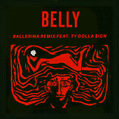 Ballerina (Remix) by Belly