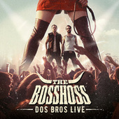 Dos Bros Live de The Bosshoss