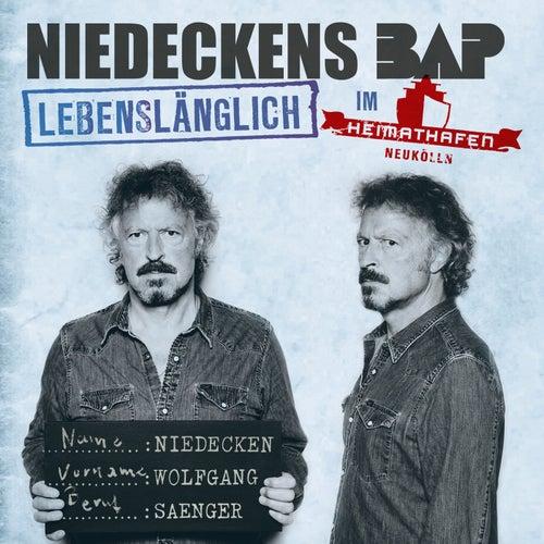Lebenslänglich im Heimathafen Neukölln (Live) von Niedeckens BAP