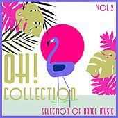 Oh! Collection, Vol. 2 - Only Deep House by Various Artists