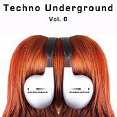 Doppelgänger Pres. Techno Underground, Vol. 6 de Various Artists
