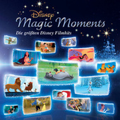Disney Magic Moments: Die größten Disney Filmhits von Various Artists