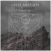 Holy Weather: Remix EP von Various Artists