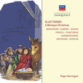 Glad Tidings! A Baroque Christmas by Roger Norrington