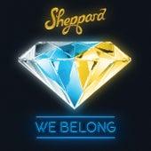We Belong de Sheppard