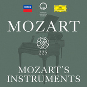 Mozart 225: Mozart's Instruments de Various Artists