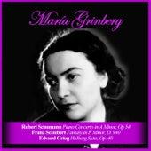 Robert Schumann: Piano Concerto in A Minor, Op 54 / Franz Schubert: Fantasy in F Minor, D. 940 / Edvard Grieg: Holberg Suite, Op. 40 de María Grinberg