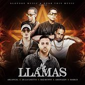 Me Llamas de Arcangel, Mark B, De La Ghetto, Bad Bunny