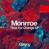 Time For Change EP by Monrroe
