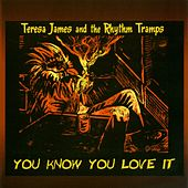 You Know You Love It de Teresa James