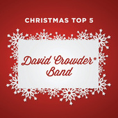 Christmas Top 5 de David Crowder Band
