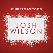 Christmas Top 5 by Josh Wilson