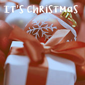 It's Christmas by Various Artists